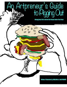 The Artpreneur's Guide to Pigging Out: Storing Some Fat to Survive the Famine Before Your Feast is MAM's first full guide on surviving the world of the arts, as an artist and entrepreneur. A compilation of anecdotes, solid advice, and some hi-jinx, this short read builds the confidence of its audience— artists and non-artists alike to take on the world of business. The  e-book officially launches on April 10th 2013. However, you can pre-order it today by clicking the image above. $9.99