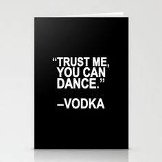 Trust me, you can dance. Stationery Cards by Sara Eshak