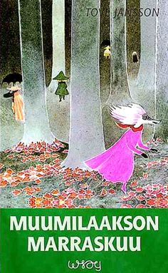 November in Moomin Valley Moomin Books, Moomin Valley, Tove Jansson, Classic Books, Children's Book Illustration, Finland, Book Worms, Childrens Books, Graphic Art