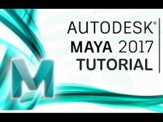 Maya 2017 - Tutorial for Beginners [General Overview]*