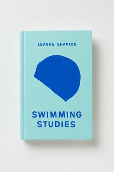 swimming studies by leanne shapton, published in 2012.