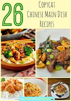 26 Copycat Chinese Main Dish Recipes. These Chinese food recipes are so good and tasty!