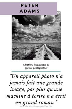 citation de grands photographes Appareil Photo Reflex, Belle Photo, Challenges, Movie Posters, Perfect Photo, Photography Equipment, Photographers, Beauty, Film Poster