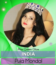 MISS QUEEN GLOW - INDIA - Puja Mondal