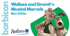 WIN a festive family trip to London to see Wallace & Gromit's Music Marvels at the Barbican - Competitions - Junior