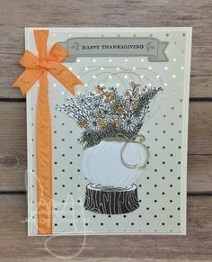 Happy Thanksgiving | Stampin\' Up! | Jar of Haunts | Foxy Friends | Basket for You | Teeny Tiny Wishes | Bloomin\' Love #literallymyjoy #pumpkin #whitepumpkin #flower #thanksgiving #thankful #thanks #heatembossing #copper #peekaboopeach #2016HolidayCatalog