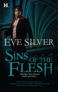 Otherkin Series | Book 3 | SINS OF THE FLESH | Eve Silver Official Website | National Bestselling Author