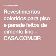 Revestimentos coloridos para piso e parede feitos de cimento fino – CASA.COM.BR