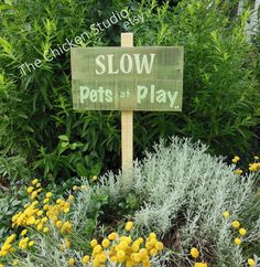 Slow Pets at Play Yard Art Garden Sign by TheChickenStudio on Etsy