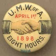 The observance of Mitchell Day every April 1st celebrates the occasion back in 1898 when the United Mine Workers Of America gained the 40 hour week
