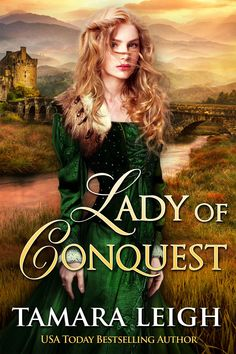 LADY OF CONQUEST: A Medieval Romance - by Tamara Leigh. Cover by Ravven.
