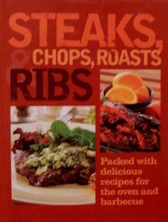 Steaks, Chops, Roasts & Ribs by Parragon Publishing, http://www.amazon.com/dp/1405460393/ref=cm_sw_r_pi_dp_j0Ogsb0SX4N2W215