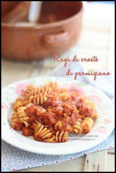 Ragu' di croste di parmigiano | Menta e Rosmarino