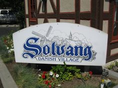 Solvang: The Danish Village In Southern California