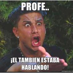Profe...él también estaba hablando.  (Imperfecto - Español 3)