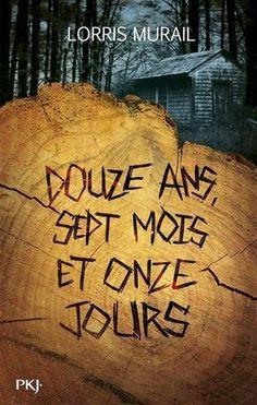 Douze ans, sept mois et onze jours / Lorris Murail. - Margaud Liseuse