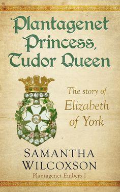 Plantagenet and Tudor history blog by historical fiction author Samantha Wilcoxson
