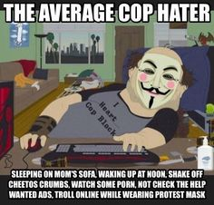 THE AVERAGE COP HATER