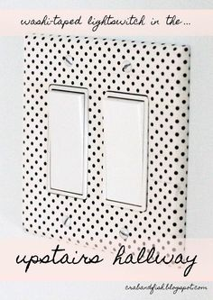 House Decorating with Washi Tape / Decora tu casa DIY washi taped light switches and outlets