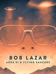 In physicist Bob Lazar broke the story of Area 51 and the US government's work on alien spacecrafts. Bob Lazar, Project Blue Book, Aliens And Ufos, Fallen Angels, Flying Saucer, Blue Books, Area 51, Prime Video, Amazon