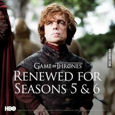 Game of Thrones renewed for Seasons 5 and 6!