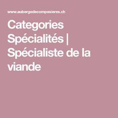 Categories Spécialités | Spécialiste de la viande