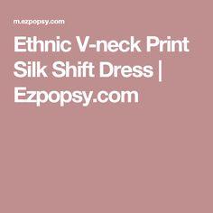 Ethnic V-neck Print Silk Shift Dress | Ezpopsy.com