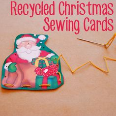 Sewing Cards made by recycling Christmas cards. Perfect fine motor fun.