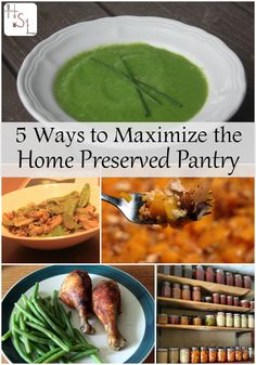 5 Ways to Maximize the Home Preserved Pantry