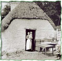 'The 1841 census graded houses in Ireland into four classes. The lowest class consisted of mud and thatch cabins of a single windowless room like this'