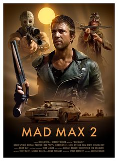 Mad Max 2 Poster by Brian Taylor Best Movie Posters, Cinema Posters, Movie Poster Art, Poster Poster, Art Posters, Poster Prints, Science Fiction, Mad Max Mel Gibson, Mad Max 2