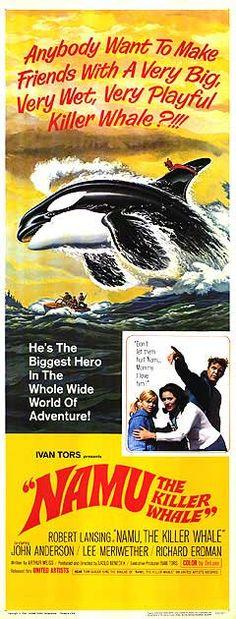 Namu, the Killer Whale (1966) Stars: Robert Lansing, John Anderson, Rob Director: Laslo Benedek in Mattson, Richard Erdman, Lee Meriwether ~