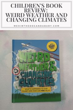Weather is such an interesting subject and if your child shows and interest the book Weird Weather and Changing Climates could be great for them. I Love Books, Great Books, Children's Books, Book Reviews For Kids, Weather Change, Can You Help, Book Nooks, Phonics, Fun Activities