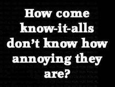 Know-it-alls