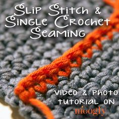 Slip stitch and single crochet seaming