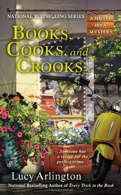 Books, Cooks, and Crooks (A Novel Idea Mystery) by Lucy Arlington, http://www.amazon.com/dp/0425252248/ref=cm_sw_r_pi_dp_0h3Ntb19VD04E