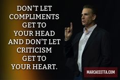 DON'T LET COMPLIMENTS GET TO  YOUR HEAD AND DON'T LET CRITICISM GET TO YOUR HEART. #quotes #quotestoliveby #quoteoftheday #compliments #criticism