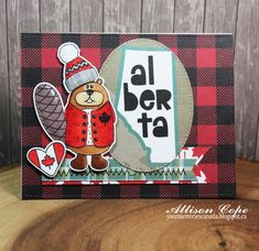 Alberta Beaver Love by thecircleguru - Cards and Paper Crafts at Splitcoaststampers Christmas Paper, Christmas Cards, Canada Christmas, Canada Day, Card Making Inspiration, Stamp Sets, Paper Cards, I Card, Card Ideas