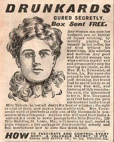 Drunkards Cured Secretly.  Any good and faithful woman can slip this remedy in her drunkard's coffee, just like Mrs. Townsend did.  And it's free!