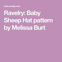 Ravelry: Baby Sheep Hat pattern by Melissa Burt