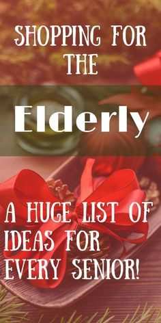 What to Buy the Elderly For Christmas (and other holidays). A list of over 100 ideas for senior citizens gifts.