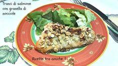 Trancio di #salmone in crosta di #nocciole #ricettetraamiche