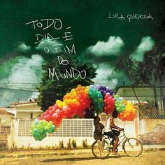 Lula Queiroga - Todo Dia É O Fim Do Mundo (u)