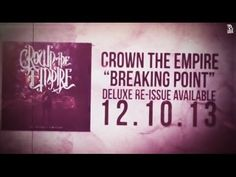 Crown the Empire - Breaking Point (Deluxe Re-Issue Available 12.10.13)