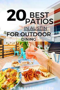 Where can I enjoy a beautiful Austin patio? I'm rounding up the 20 best restaurants in Austin to enjoy outdoor dining! #austinfood #austintexas #visitatx