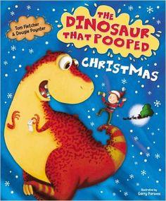 The Dinosaur That Pooped Christmas: Amazon.co.uk: Tom Fletcher, Dougie Poynter, Garry Parsons: 9781849417792: Books