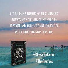 Let me snap a hundred of these unrushed moments with the lens of my heart to be stored and appreciated and thought of as the great treasures they are. Click to sign up for the Unrush Me 5 Day Challenge. @LysaTerKeurst #TheBestYes