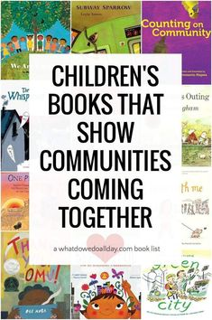 Wonderful children's picture books about communities coming together to support and nurture each other and to solve problems in tough times. Best Children Books, Toddler Books, Childrens Books, Read Aloud Books, Good Books, Book Lists, Reading Lists, Social Emotional Development, Educational Activities For Kids