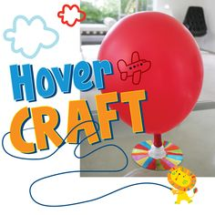 Upcycle a CD and create this Hover Craft! Click this link for instructions: http://www.lazoo.com/activity/2013/03/27/hover-craft/