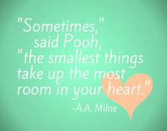 "FREE Winnie the Pooh Nursery Printable - Gender Neutral. ""Sometimes the smallest things take up the most room in your heart."""